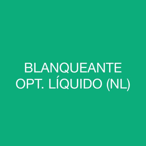 BLANQUEANTE ÓPTICO LÍQUIDO (NL)