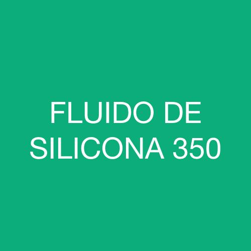 FLUIDO DE SILICONA 350