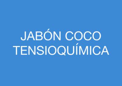 JABÓN COCO TENSIOQUÍMICA