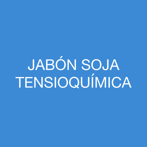 JABÓN SOJA TENSIOQUÍMICA