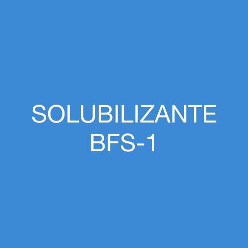 SOLUBILIZANTE BFS-1